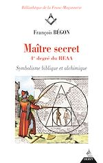 Download this eBook Maître secret 4e degré du REAA