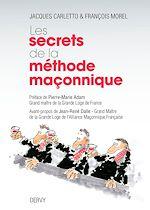 Download this eBook Les secrets de la méthode maçonnique