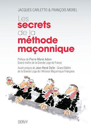 Téléchargez le livre :  Les secrets de la méthode maçonnique
