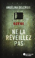 Download this eBook Ne la réveillez pas