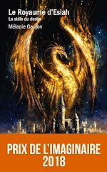 Download this eBook Le Royaume d'Esiah - tome 1 La stèle du destin
