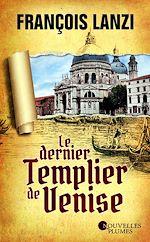 Download this eBook Le dernier templier de Venise