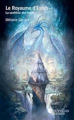 Download this eBook Le Royaume d'Esiah - tome 2 La confrérie des morts