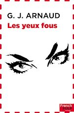Download this eBook Les yeux fous