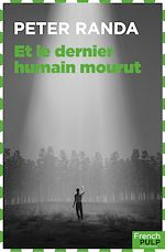 Download this eBook Et le dernier humain mourut