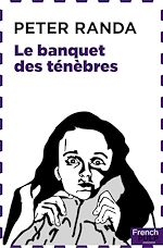 Download this eBook Le banquet des ténèbres