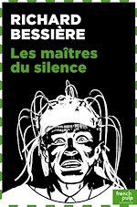 Download this eBook Les maîtres du silence