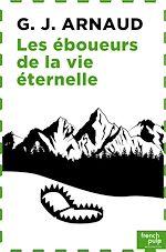 Download this eBook La Compagnie des glaces - tome 20 Les Éboueurs de la vie éternelle
