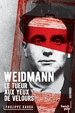 Download this eBook Weidman, le tueur aux yeux de velours