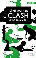 Download this eBook Génération Clash - Trilogie Chris le Prez tome 1