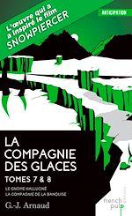 Download this eBook La Compagnie des glaces - tome 7 Le Gnome halluciné - tome 8 La Compagnie de la banquise