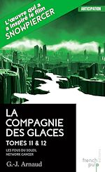 Download this eBook La Compagnie des Glaces - tome 11 Les Fous du Soleil - tome 12 Network-Cancer