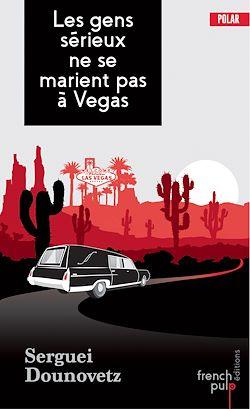 Download the eBook: Les gens sérieux ne se marient pas à Vegas