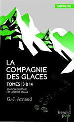 Download this eBook La Compagnie des Glaces - tome 13 Station Fantôme - tome 14 Les Hommes-Jonas