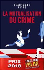 Download this eBook La mutualisation du crime