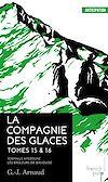 Télécharger le livre : La Compagnie des Glaces - tomes 15-16