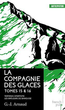 Download the eBook: La Compagnie des Glaces - tomes 15-16