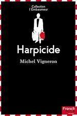 Download this eBook Harpicide