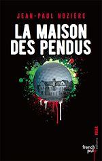 Download this eBook La maison des pendus