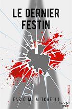 Download this eBook Le dernier festin - Trilogie des Verticales
