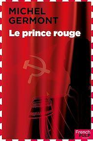 Téléchargez le livre :  Le prince rouge