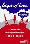 Télécharger le livre :  Sign of love - tome 2 Gémeaux