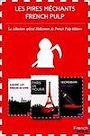 Télécharger le livre :  Les pires méchants de la littérature French Pulp - Coffret spécial Halloween