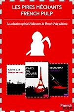 Download this eBook Les pires méchants de la littérature French Pulp - Coffret spécial Halloween