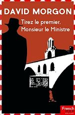 Download this eBook Tirez le premier, Monsieur le Ministre