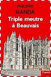 Triple meurtre à Beauvais