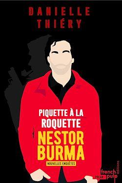 Download the eBook: Piquette à la Roquette - Les nouvelles enquêtes de Nestor Burma