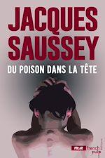 Download this eBook Du poison dans la tête