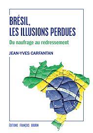Téléchargez le livre :  Brésil, les illusions perdues