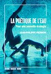Télécharger le livre :  La Poétique de l'eau
