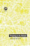 Télécharger le livre :  Tropiques du Brésil
