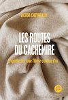 Télécharger le livre :  Les routes du cachemire
