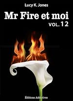 Télécharger cet ebook : Mr Fire et moi - volume 12