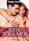 Télécharger le livre :  Juste toi et moi - Volume 2