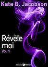 REVELE-MOI ! - VOLUME 1