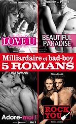 Télécharger cet ebook : Milliardaire et bad-boy - Cinq romans