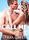 Télécharger le livre :  Call me Bitch - Volume 1