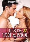 Télécharger le livre :  Juste toi et moi - Volume 10