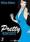 Télécharger le livre :  Pretty Escort - Volume 2