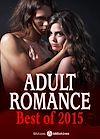 Télécharger le livre :  Adult Romance - Best of 2015