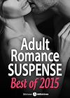 Télécharger le livre :  Adult Romance Suspense - Best of 2015