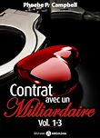 Téléchargez le livre numérique:  Contrat avec un milliardaire – Volume 1-3