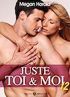 Télécharger le livre :  Juste toi et moi - Volume 12