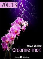 Télécharger cet ebook : Ordonne-moi ! - Volume 1-3