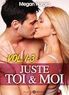 Télécharger le livre :  Juste toi et moi - Volume 1-3