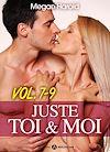 Télécharger le livre :  Juste toi et moi - Volume 7-9